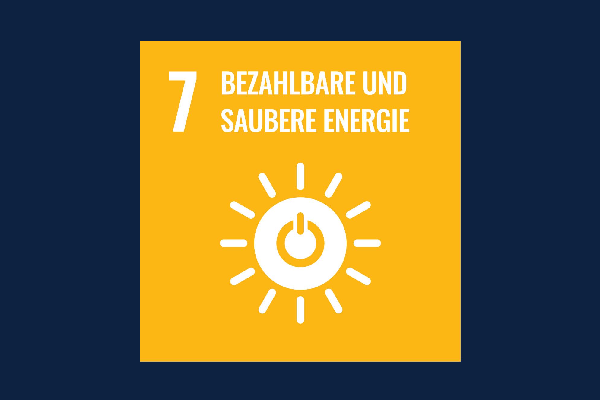 Icon für das Ziel 7 – Bezahlbare und Saubere Energie